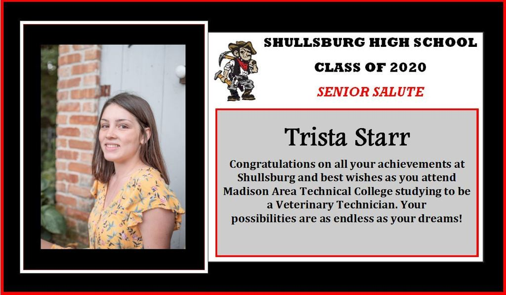 Congratulations Trista Starr on graduating and attending Madison Area Technical College next year.